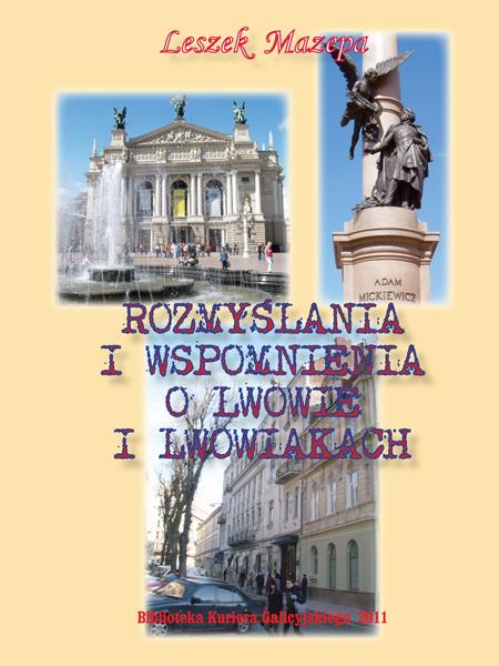 Rozmyślania i wspomnienia o Lwowie i Lwowiakach