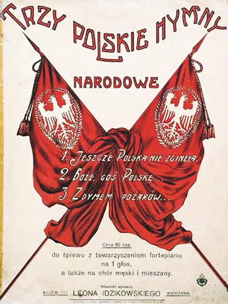 """Nuty """"Trzy Polskie Hymny Narodowe"""", Wydawca Leon Idzikowski Warszawa – Kijów, około 1905 r. (Fot. www.muzeum.narodowe.gda.pl)"""