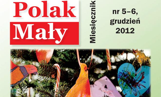 Zapraszamy do lektury Polaka Małego nr 5-6, 2012