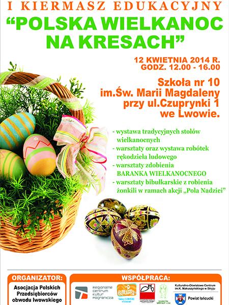 """I Kiermasz Edukacyjny """"Polska Wielkanoc na Kresach"""""""