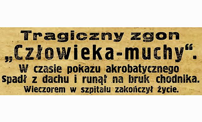 Przyjechał do Lwowa wielki Człowiek-Mucha