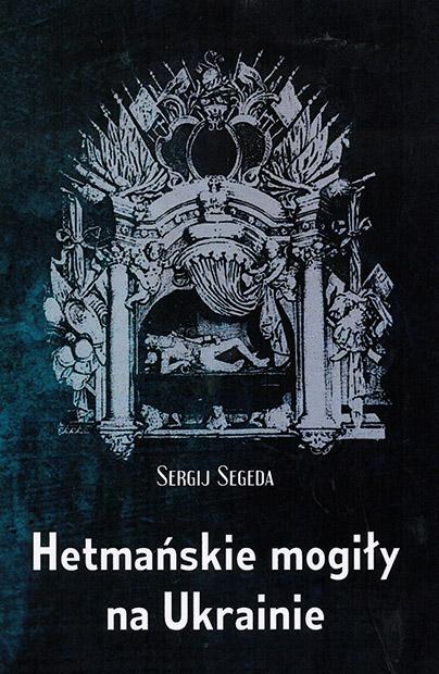 Hetmańskie mogiły na Ukrainie