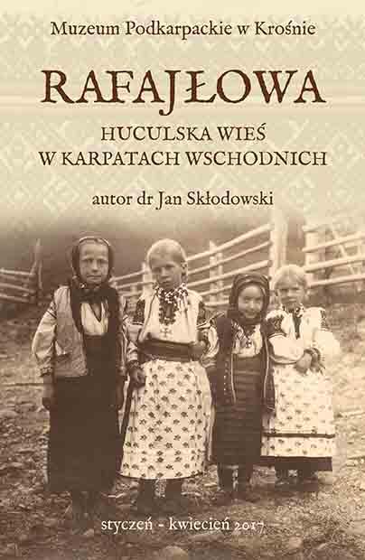 Rafajłowa – huculska wieś w Karpatach Wschodnich