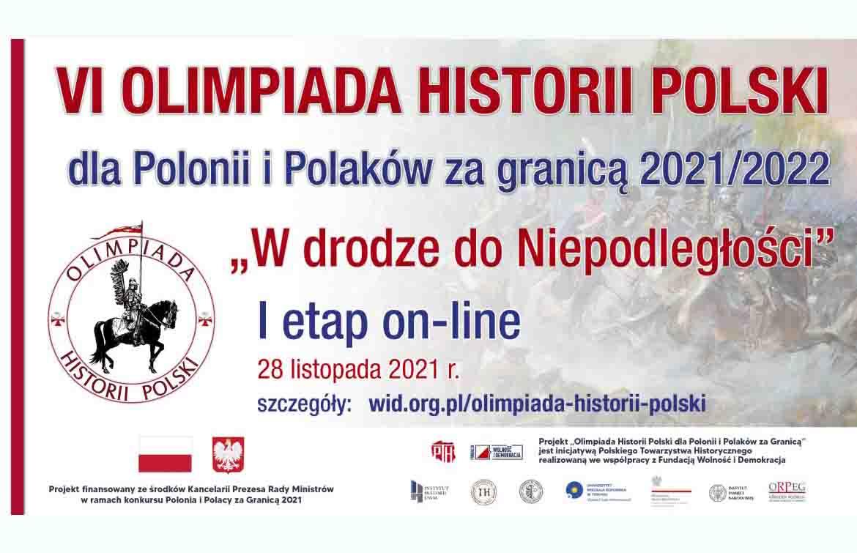 """VI edycja Olimpiady Historii Polski dla Polonii i Polaków za granicą 2021/2022 """"W drodze do Niepodległości"""""""